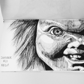 "Chucky from the movie ""Child's Play"". Just like puppets, I hate dolls! Pediophobia, the fear of dolls."